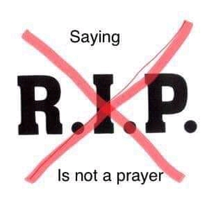 What Is The Meaning Of Rest-In-Peace (RIP) In Islam – Be Informed